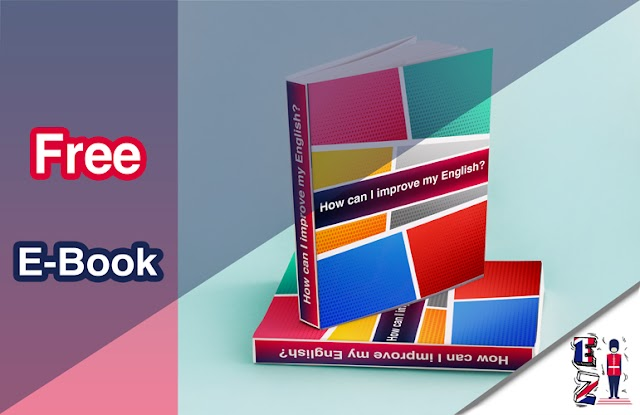 Free E-book : How to improve your English?