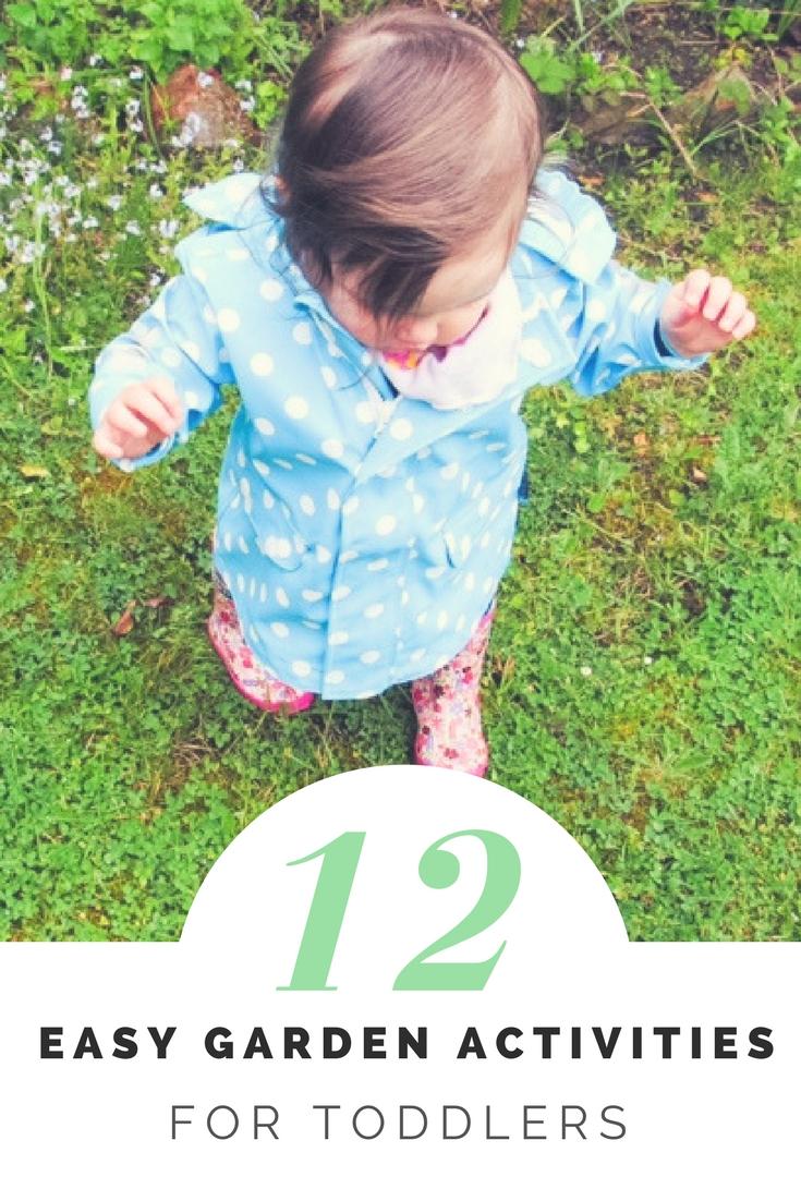 TODDLER: 12 Easy Garden Activities