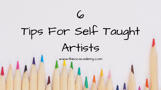 6 Tips For Self Taught Artists