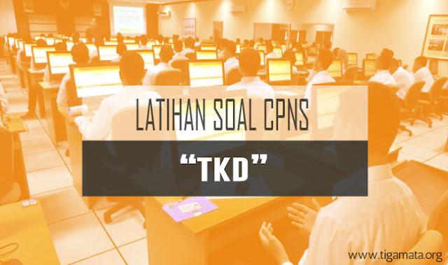 Contoh Soal TKD CPNS Lengkap beserta Kunci Jawaban