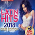 Latin Hits 2018 – Club Edition