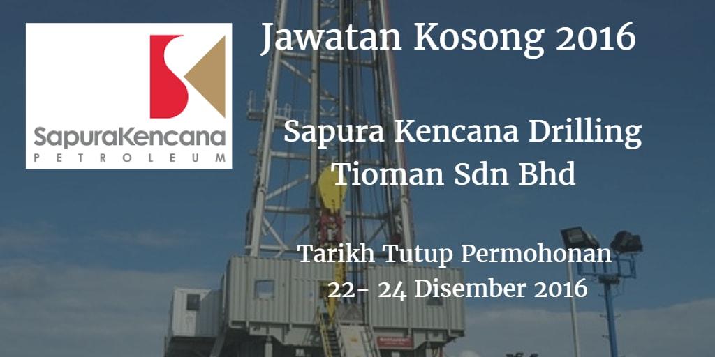 Jawatan Kosong Sapura Kencana Drilling Tioman Sdn Bhd 22 - 24 Disember 2016