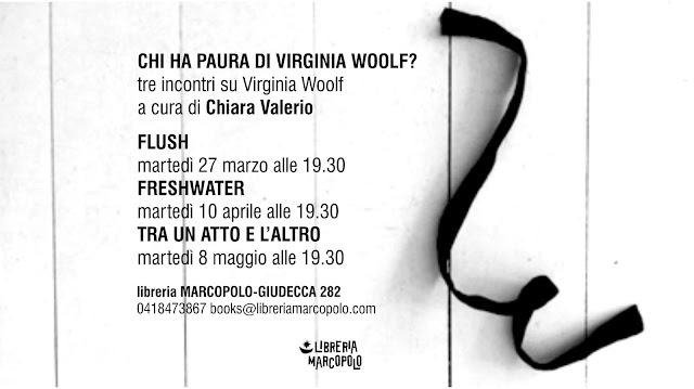Tre incontri su Virginia Woolf a cura di Chiara Valerio alla MarcoPolo-Giudecca
