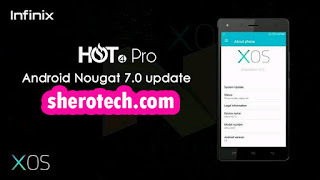 How To Upgrade Infinix Hot 4 Pro To Android Nougat 7 OS