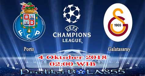 Prediksi Bola855 FC Porto vs Galatasaray 4 Oktober 2018