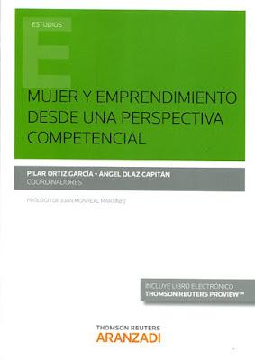 """""""Mujer y emprendimiento desde una perspectiva competencial"""" - Pilar Ortiz García, Ángel Olaz Capitán"""