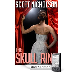 Kindle Nation Daily Free Book Alert, Thursday, April 28: A fallen woman and a most wicked plan for redemption top 250+ Free Book Alert listings! plus ... Lock the Doors and Turn on All the Lights: Scott Nicholson's <i><b>The Skull Ring</b></i> is Now Just 99 Cents! (Today's Sponsor)