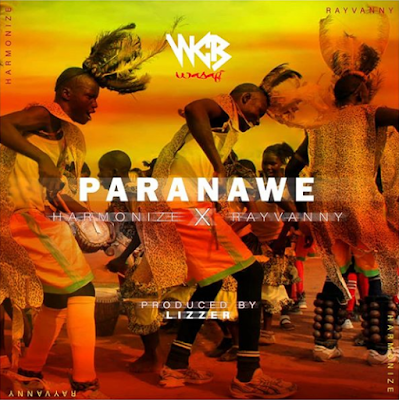 Audio | Harmonize x Rayvanny-Paranawe