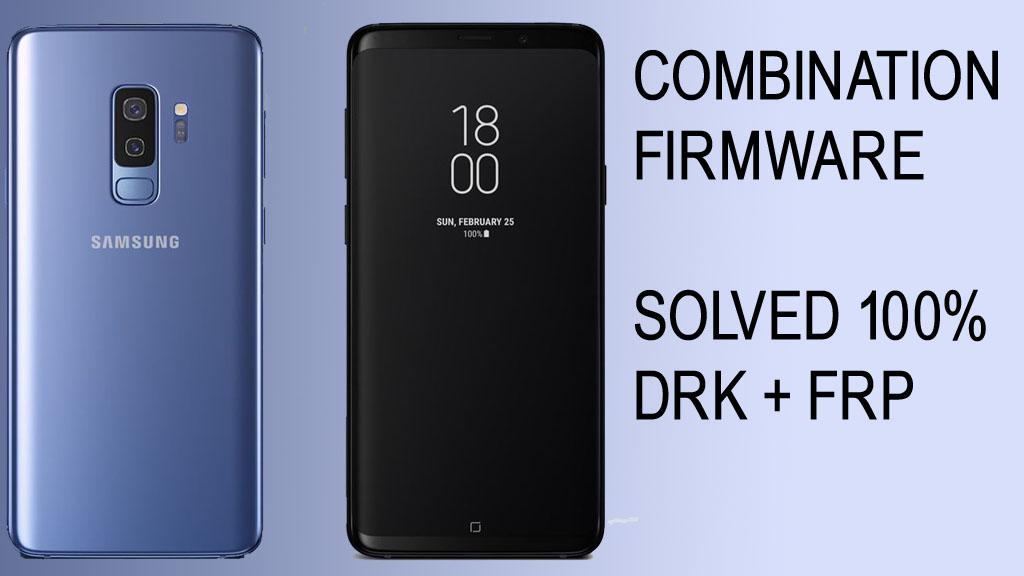 ROM COMBINATION (SM-G960F U1) Samsung Galaxy S9 (Soled FRP+