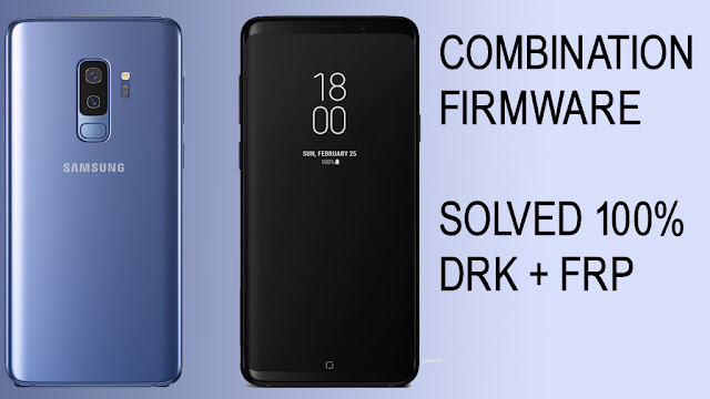 galaxy s9 plus combination rom