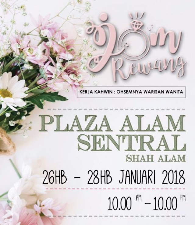 Jom Rewang 2018 at Plaza Alam Sentral from 26 to 28 Januari 2018.