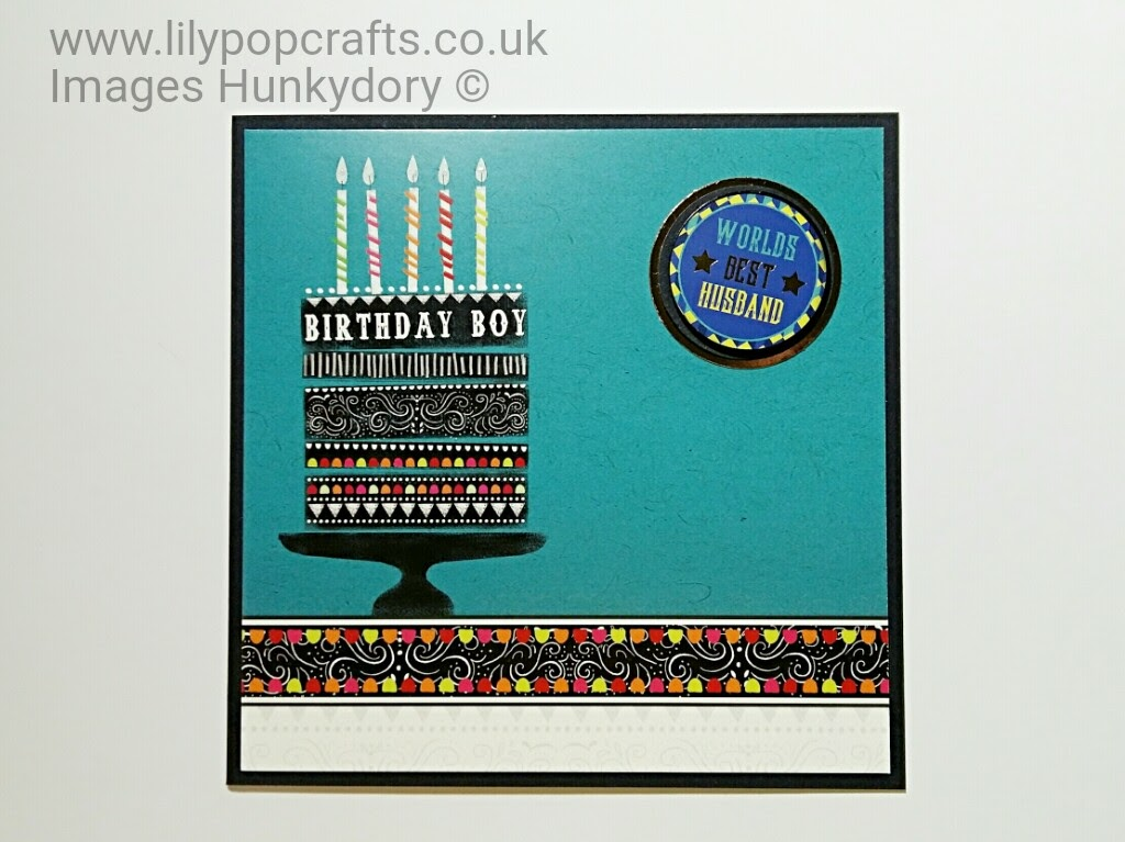 male birthday card hunkydory topper kit lilypopcrafts