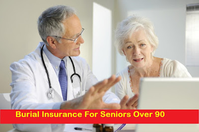 Burial Insurance For Seniors Over 90