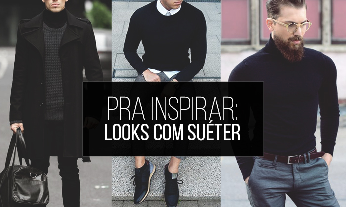 58e5fb697f7ca Macho Moda - Blog de Moda Masculina  Suéter Masculino
