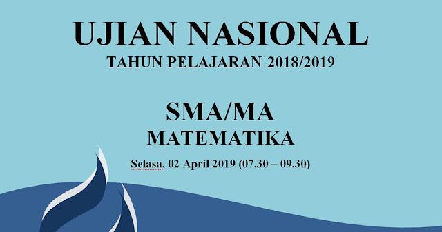 Prediksi Soal UN Matematika SMA Tahun 2019