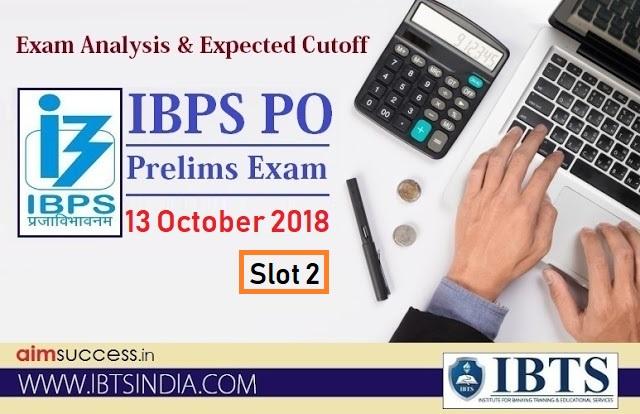 IBPS PO Prelims Exam Analysis - 13 October 2018 - Slot 2