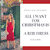 Fashion : All I want for Christmas is a Red Dress