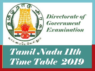 TN 11th Time table 2019, TN +1 Time table 2019