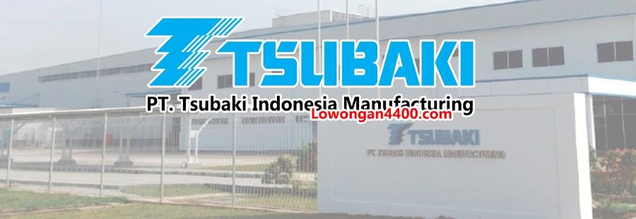 Lowongan Kerja PT. Tsubaki Indonesia Manufacturing Karawang