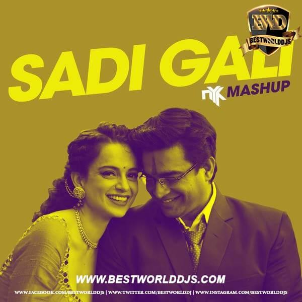 Sadi Gali - DJ NYK Mashup