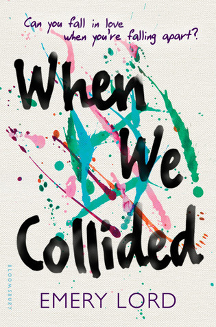 "Book Review: ""When We Collided"" by Emery Lord"