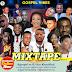 Mixtape: Gospel Vibes Vol.1 | @ Kgospel ft DJ Ace Klassified