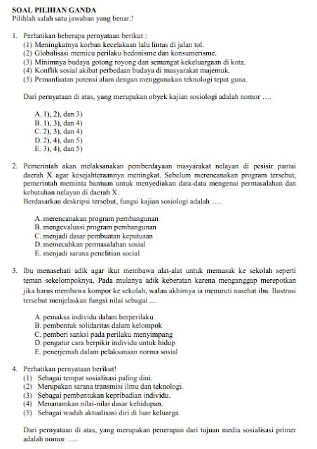 adalah aktivitas pengukuran capaian kompetensi penerima didik yang dilakukan Satuan Pendidik Pelajar Indonesia SOAL LATIHAN USBN SOSOLOGI Sekolah Menengan Atas TAHUN 2018
