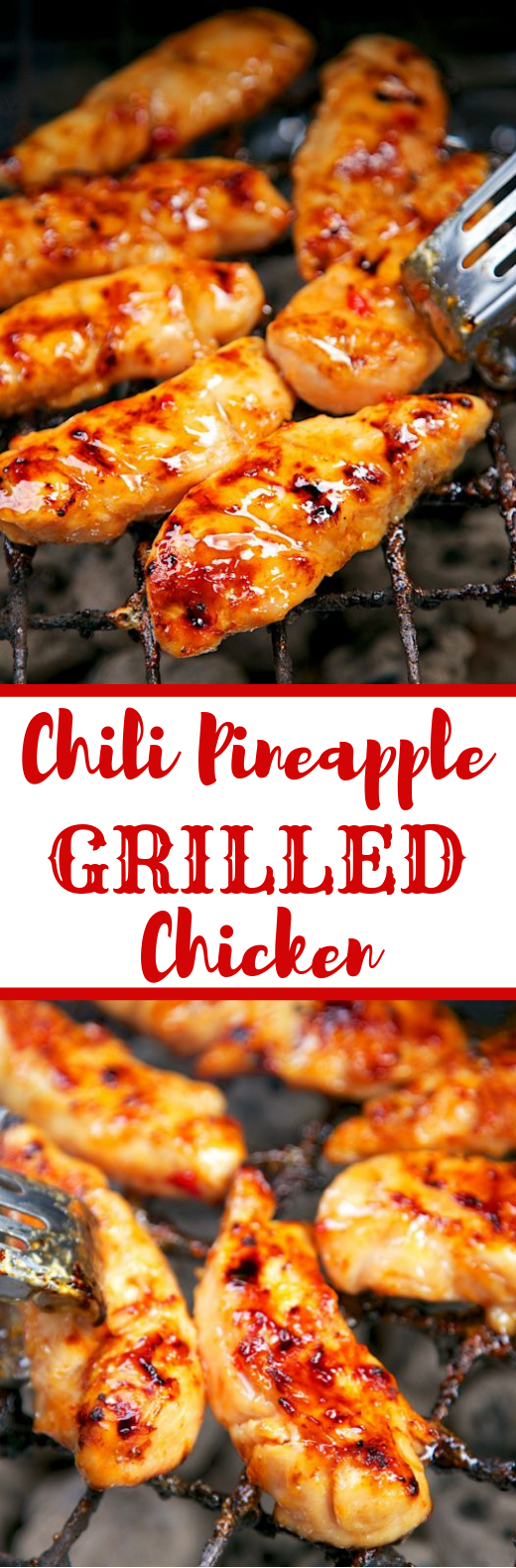 CHILI PINEAPPLE GRILLED CHICKEN #Dinner #Grill