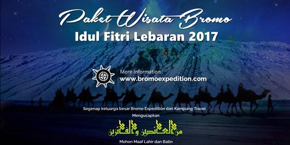 Paket Wisata Bromo Spesial Idul Fitri | Lebaran 2017