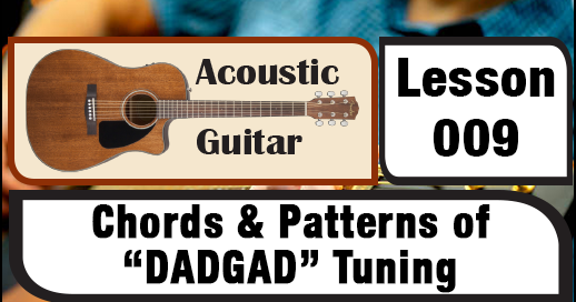 Acoustic Lesson 009 Chords Patterns Of Dadgad Tuning Creative