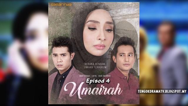 Drama Umairah – Episod 4