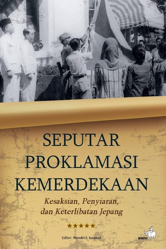 Resensi Buku Seputar Proklamasi Kemerdekaan Gilankun