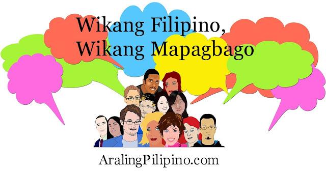 Wikang Filipino Wikang Mapagbago