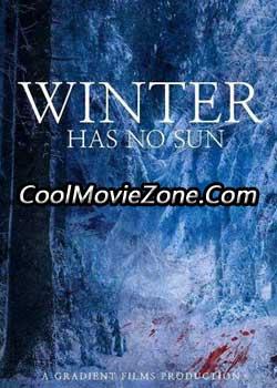 Winter Has No Sun (2015)