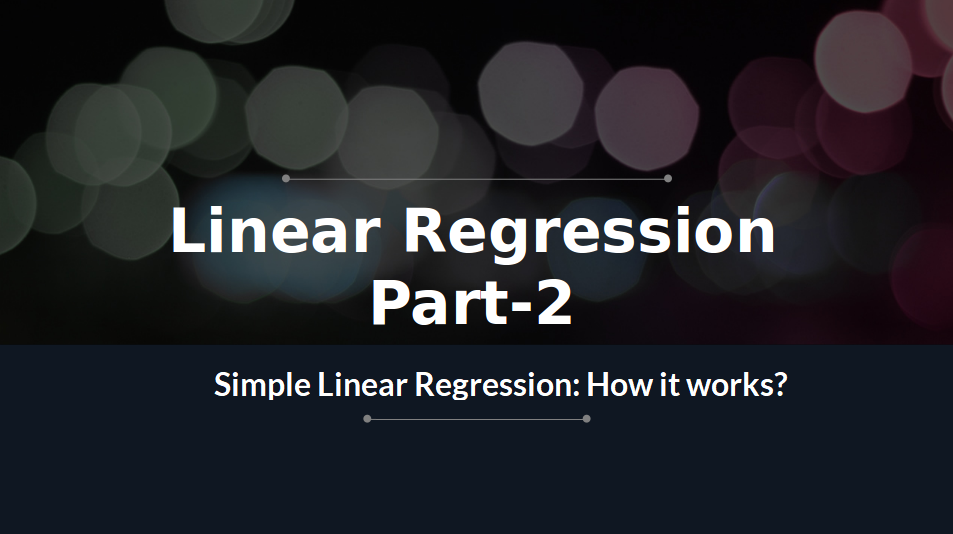 Simple Linear Regression: How It works? (Python Implementation)