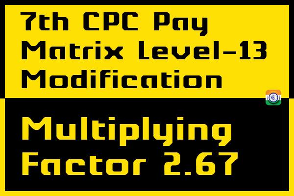 7th-CPC-pay-matrix-level-13-multiplying-factor