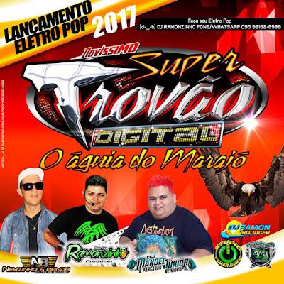 ELETRO POP 2017 - SUPER TROVÃO DIGITAL