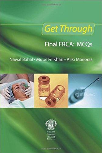 Get Through Final FRCA-MCQs PDF (Jun 25, 2010)
