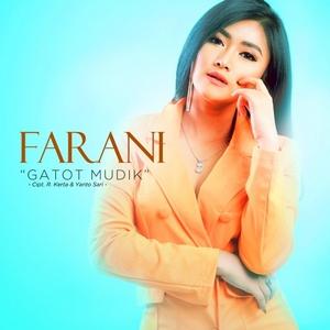 Farani - Gatot Mudik