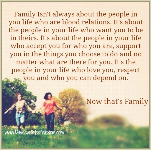 Quotes About Family Not Always Being Blood