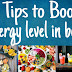 How to increase energy levels in body