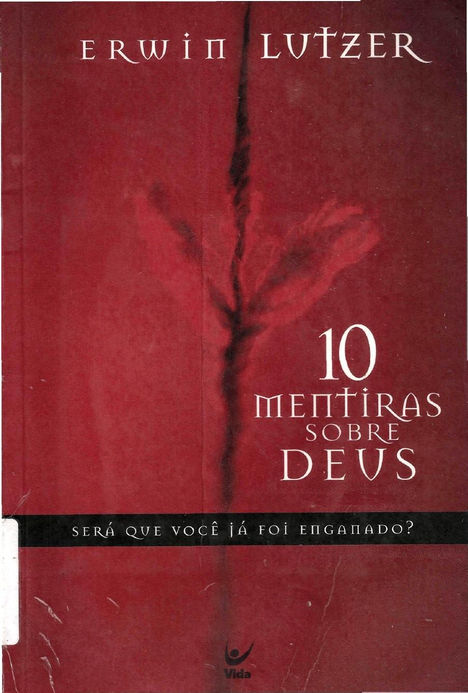 Erwin Lutzer-10 Mentiras Sobre Deus-