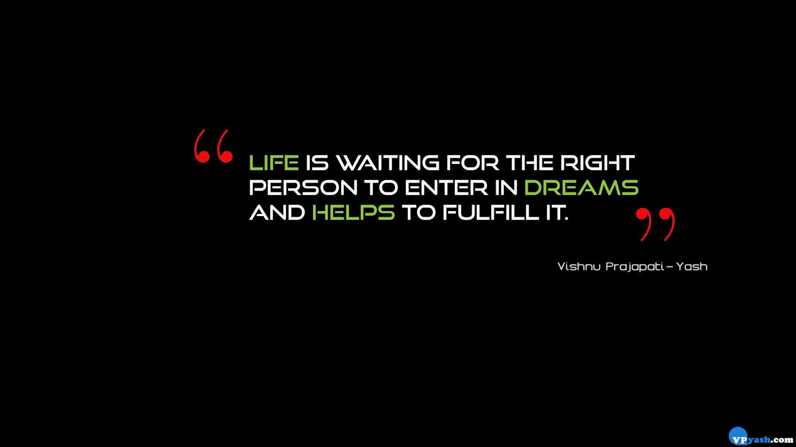 Right Person To Enter In Life Writer Inspiring The World