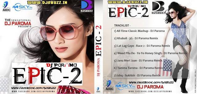 EPIC 3 BY DJ PAROMA