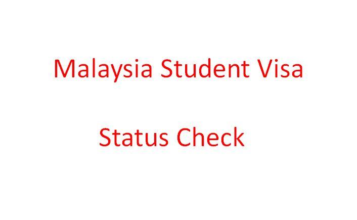 Malaysia Student Visa Status Check