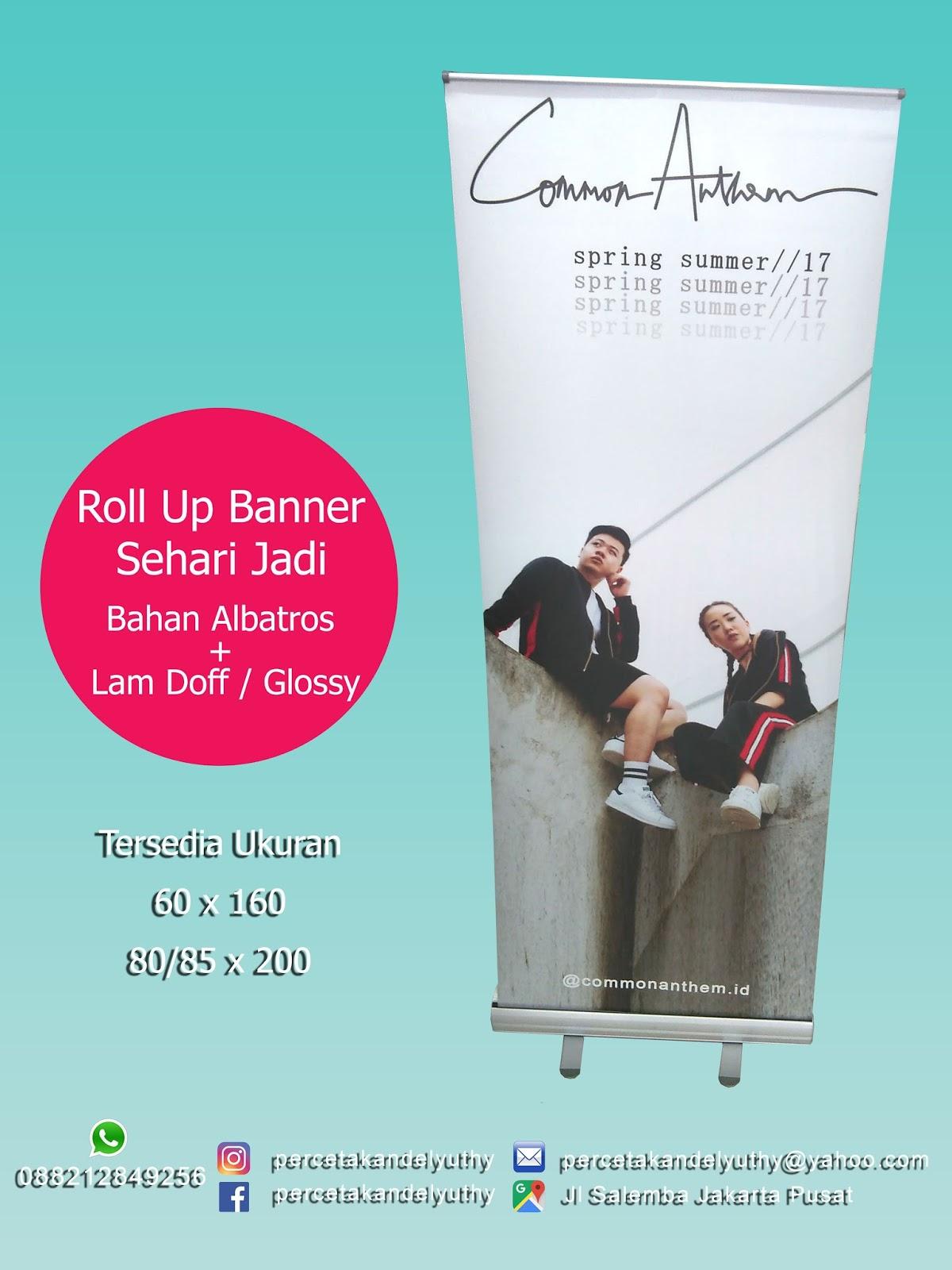 Cetak Roll Up Banner Murah Salemba Jakarta Sehari Jadi Kartu Nama 2 Sisi Laminasi Doff Atau Glossy Jika Belum Ada Kami Siap Sedia Membuatkan Designnya Respon Cepat Layanan 24 Jam Rollup 60x160 Cm Albatros Laminating Rp 275000