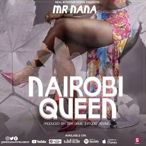 Download Audio | Mr Nana - Nairobi Queen