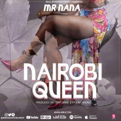 Download Audio | Mr Nana - Nairobi Queen