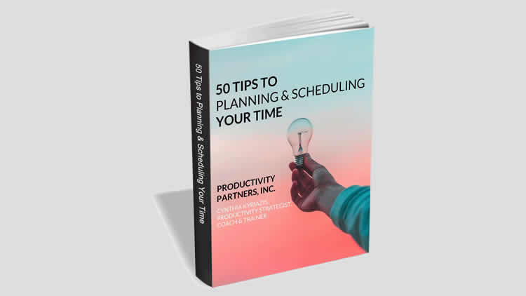 50 Tips to Planning & Scheduling Your Time - 100% Free eBook