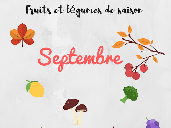 Fruits et Légumes  #Septembre